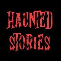 Haunted Storiess
